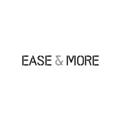 EASE & MORE